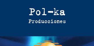 Pol-Ka y Televisa se unen nuevamente por nuevos proyectos.